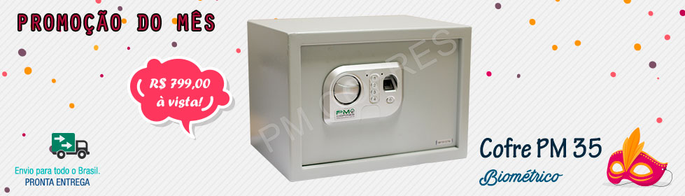 Cofre PM 35 Biométrico  Promoção do Mês
