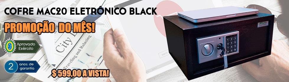 Cofre Mac20 Eletrônico Black  Promoção do Mês